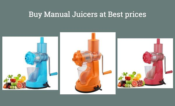buy-manual-juicers-at-best-prices