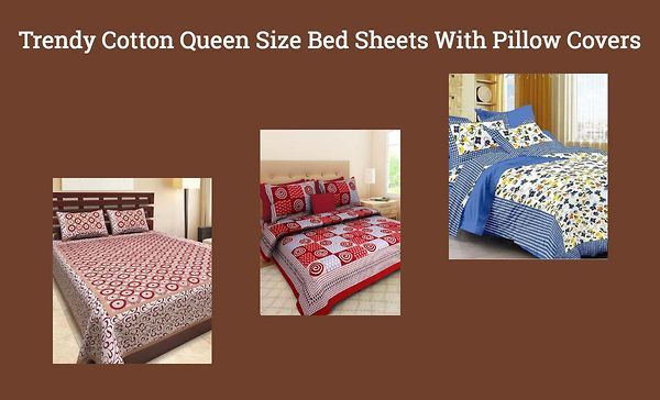 Trendy Cotton Queen Size Bed Sheets With Pillow Covers