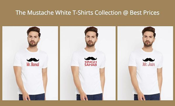 The Mustache White T-Shirts Collection @ Best Prices