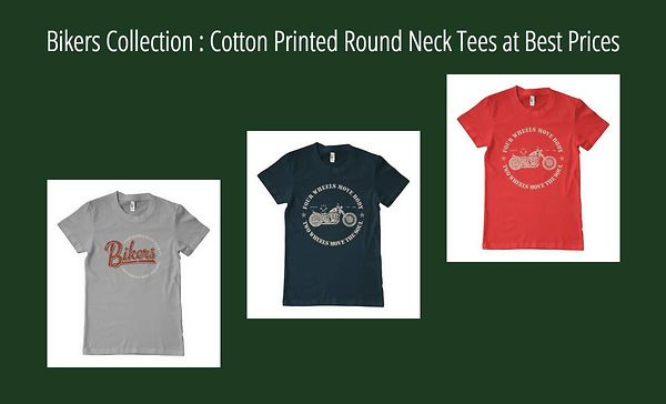bikers-collection-cotton-printed-round-neck-tees-at-best-prices