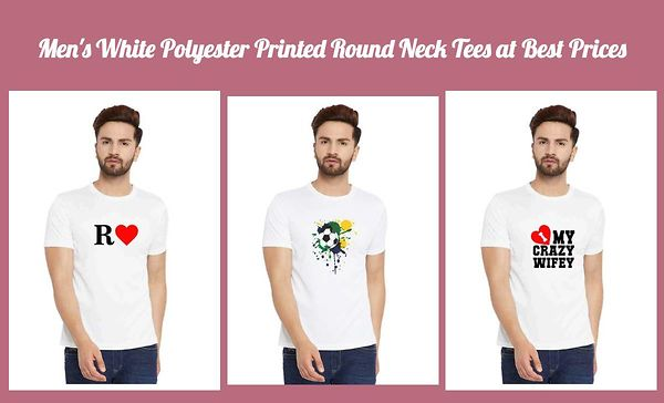men-s-white-polyester-printed-round-neck-tees-at-best-prices