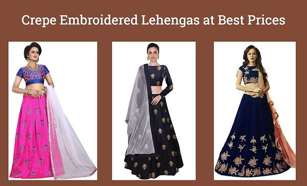 crepe-embroidered-lehengas-at-best-prices