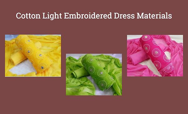 Cotton Light Embroidered Dress Materials