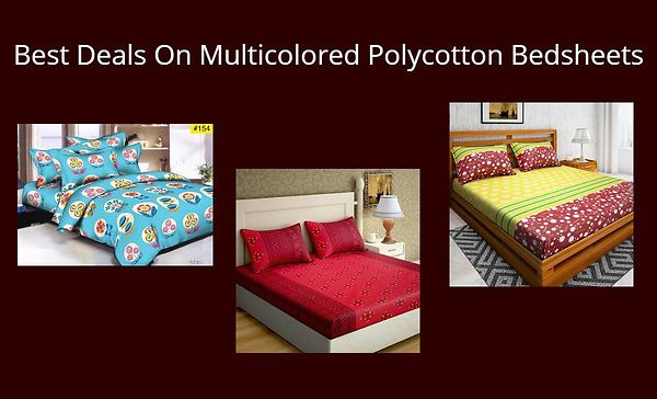 best-deals-on-multicolored-polycotton-bedsheets