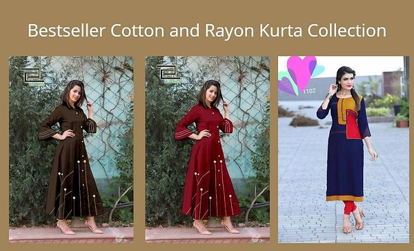 Bestseller Cotton and Rayon Kurta Collection