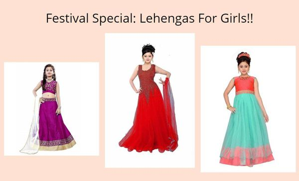 Festival Special: Lehengas For Girls!!