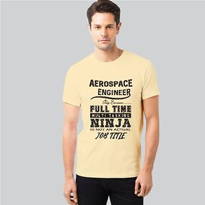 Men Space T-shirt - Full Time Ninja Aerospace Engineer